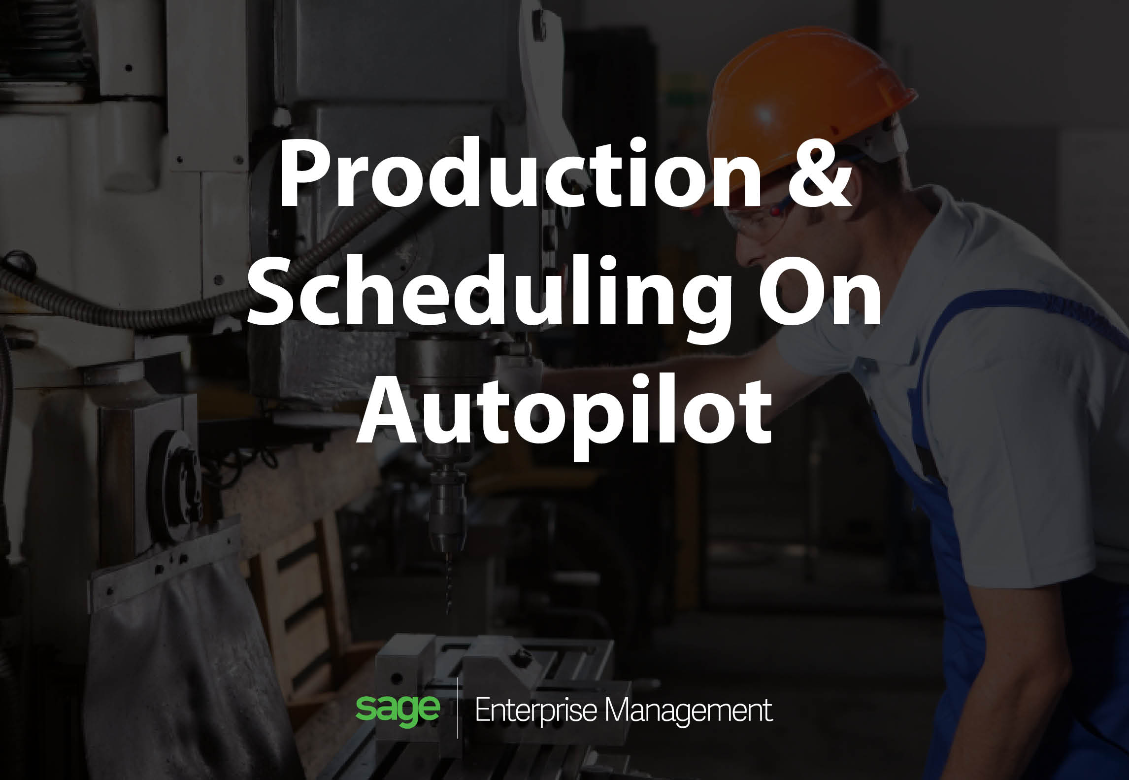 Sage X3 Smart Manufacturing and Scheduling | Production On